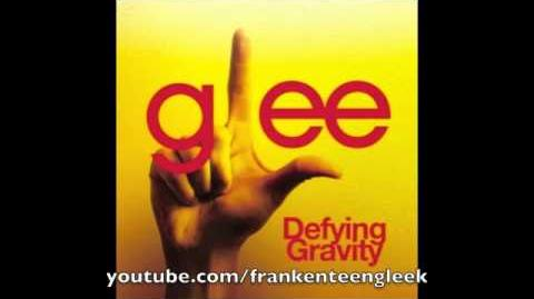 Defying Gravity (Rachel Berry Solo Version)