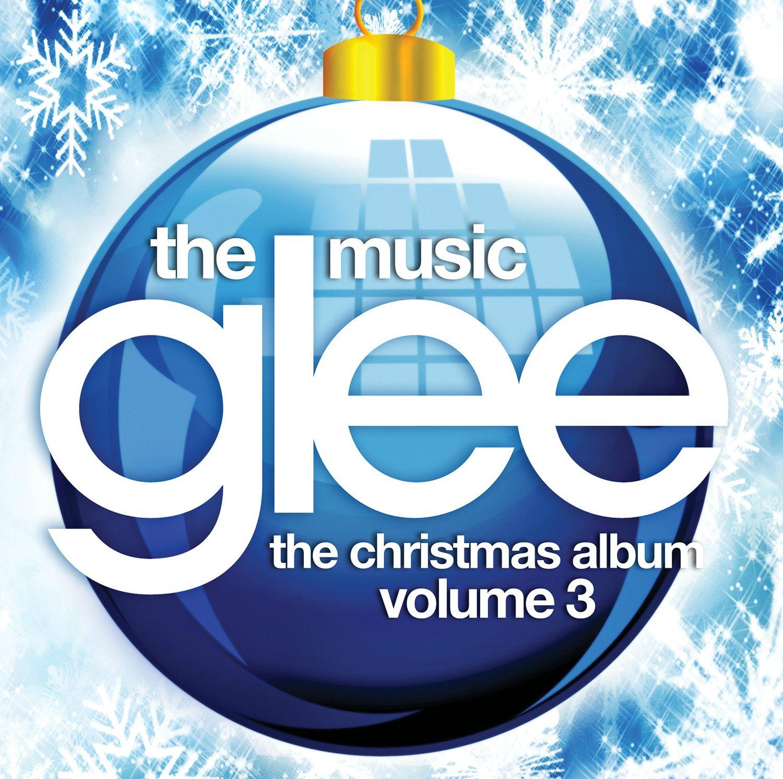 Glee: The Music, The Christmas Album Volume 3 | Glee TV Show Wiki ...