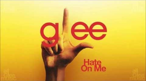 Hate On Me Glee HD FULL STUDIO