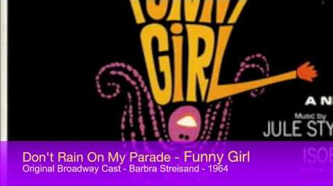 1964 - Don't Rain On My Parade - Funny Girl - Broadway - Barbra Streisand