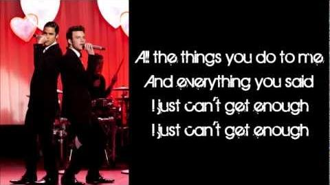 Glee - Just Can't Get Enough (Lyrics)-1