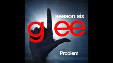 Glee - Problem (DOWNLOAD MP3 LYRICS)-0
