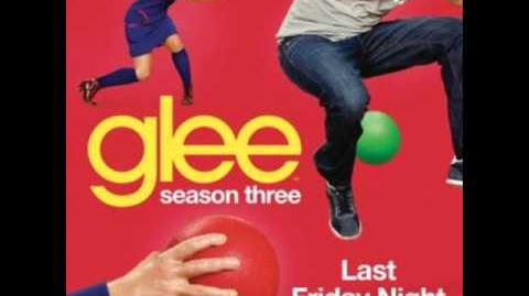 Glee - Last Friday Night (Acapella)