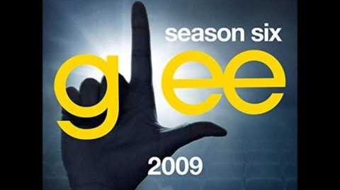 Glee - I Kissed A Girl Season 6 Version