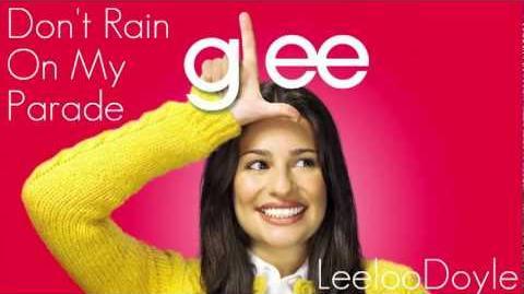 Glee Cast - Don't Rain On My Parade