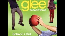 Glee - School's Out (DOWNLOAD MP3 + LYRICS)