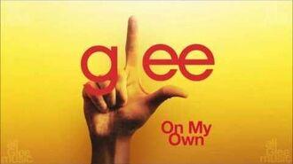 On My Own Glee HD FULL STUDIO