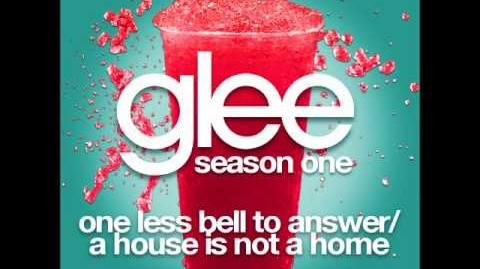 Glee - One Less Bell To Answer A House Is Not A Home (DOWNLOAD MP3 LYRICS)