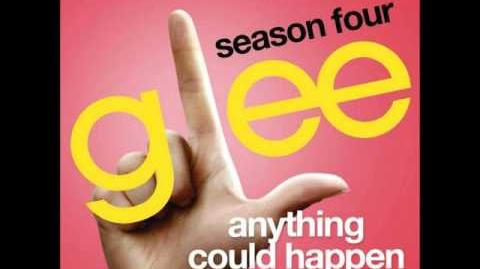 Glee - Anything Could Happen (DOWNLOAD MP3 LYRICS)
