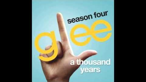 A Thousands Years(Glee Cast Version) HD