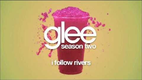 Glee- I Follow Rivers