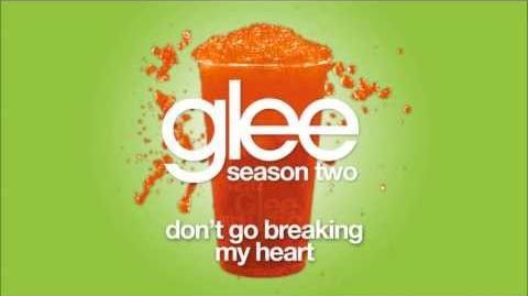 Don't Go Breaking My Heart Glee HD FULL STUDIO