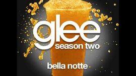 Glee - Bella Notte (DOWNLOAD MP3 + LYRICS)
