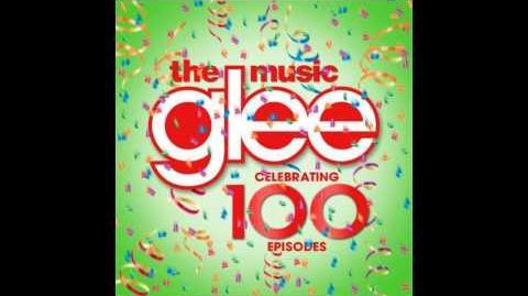 Toxic (Glee Cast Version) 100 Episode Version FULL SONG