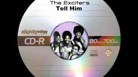 The Exciters - Tell Him-0