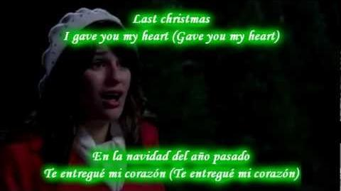 Glee - Last Christmas Sub spanish with lyrics