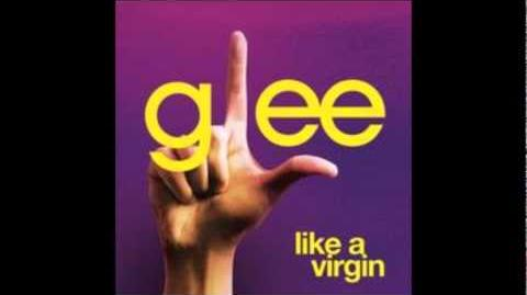 Glee - Like A Virgin (Acapella)