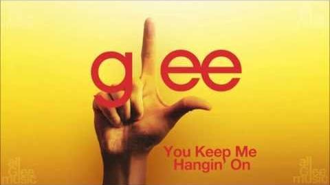 You Keep Me Hangin' On Glee HD FULL STUDIO