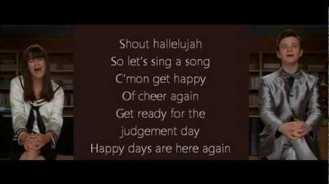 Glee - Happy Days Are Here Again-Get Happy (lyrics)