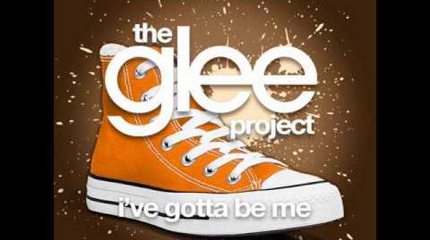 The Glee Project - I've Gotta Be Me (LYRICS)