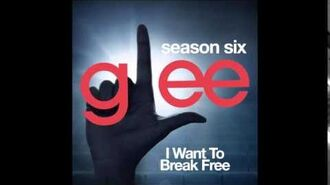 Glee - I Want To Break Free (DOWNLOAD MP3 LYRICS)