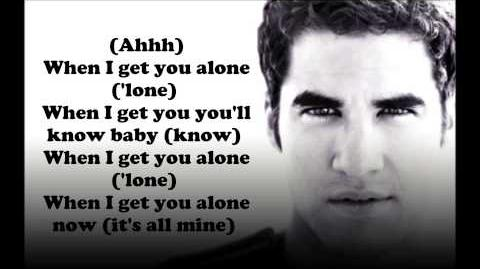 Glee Cast When I Get You Alone Lyrics