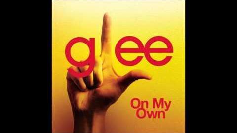 On My Own - Glee Cast Version (HQ FULL STUDIO w Lyrics)