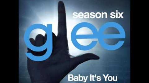 Glee - Baby It's You (DOWNLOAD MP3 LYRICS)