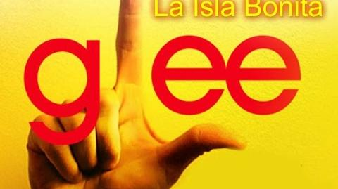 La Isla Bonita - Glee Cast Version - Season 3 (Lyrics)