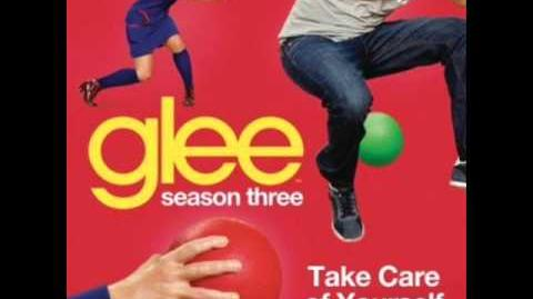 Glee - Take Care of Yourself (Acapella)