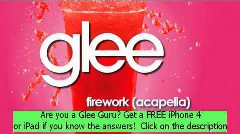 Firework (Acapella) - Glee Cast 01