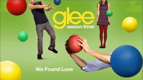 We Found Love Glee HD FULL STUDIO-0