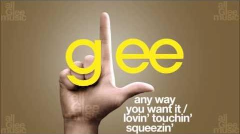 Any Way You Want It Lovin' Touchin' Squeezin' Glee HD FULL STUDIO-0