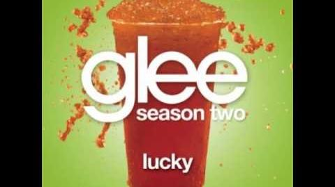 Lucky (Glee Cast Version)