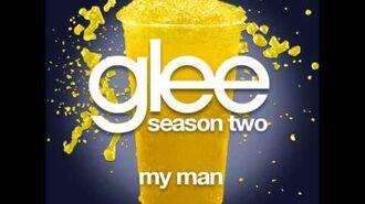 Glee - My Man (DOWNLOAD MP3 + LYRICS)