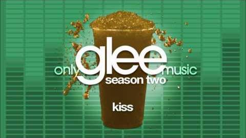 Glee Cast - Kiss (Feat