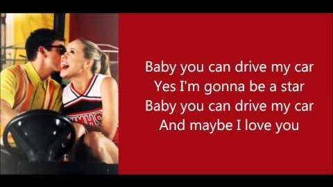 Glee - Drive My Car (Lyrics)