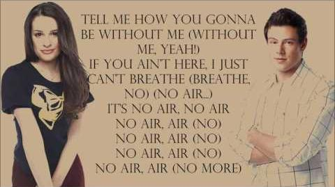 Glee 1x07 - No Air with lyrics