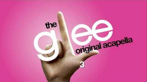 Glee - 3 - Acapella Version