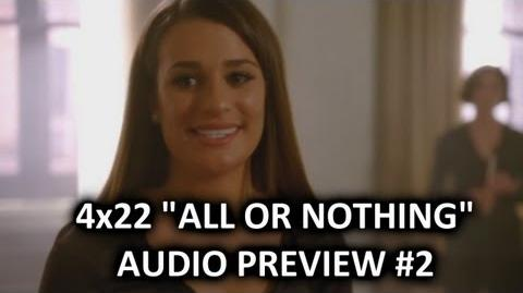 """Glee 4x22 Audio Preview 2 """"All Or Nothing"""" """"Rachel's audition for 'Funny Girl'"""""""