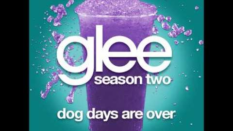 Glee - Dog Days Are Over (DOWNLOAD MP3 LYRICS)