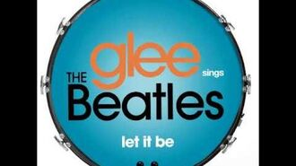 Glee - Let It Be (DOWNLOAD MP3 LYRICS)-1