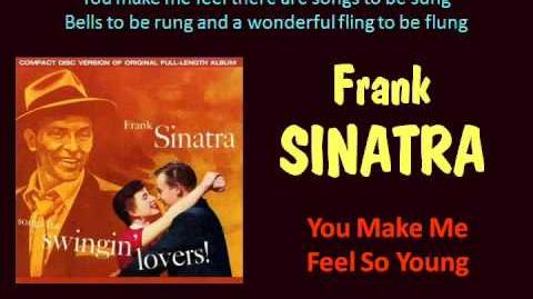 You Make Me Feel So Young (Frank Sinatra - with Lyrics)