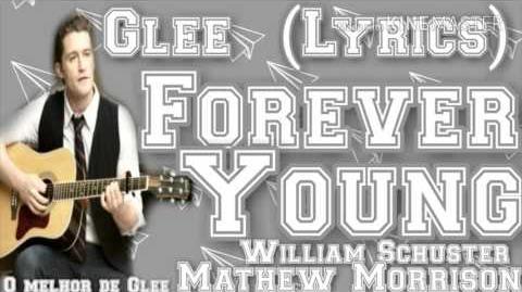 Glee - Forever Young (Lyrics)