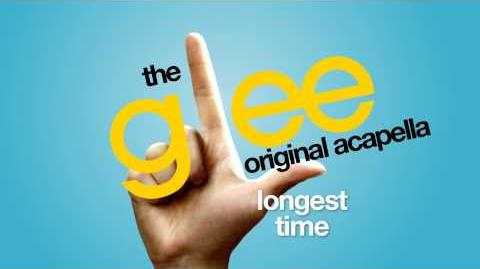 Glee - Longest Time - Acapella Version
