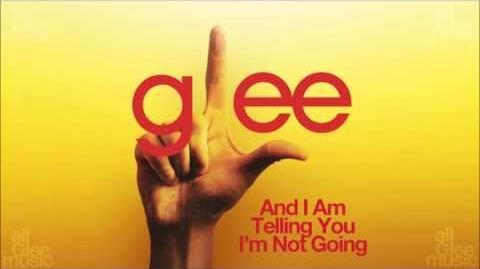 And I Am Telling You I'm Not Going Glee HD FULL STUDIO-1