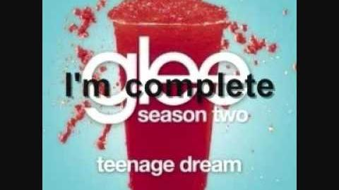 Glee - Teenage Dream with Lyrics