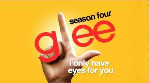 I Only Have Eyes For You - Glee Cast HD FULL STUDIO