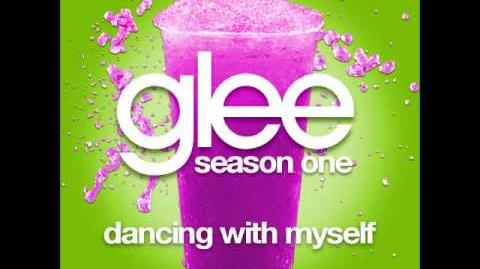 Glee - Dancing With Myself (DOWNLOAD MP3 LYRICS)