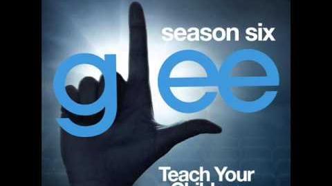 Glee - Teach Your Children (DOWNLOAD MP3 LYRICS)
